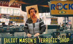 Elliot Mason's Terrific Shop