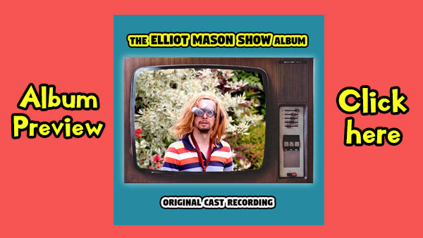 The Elliot Mason Show Album Preview.