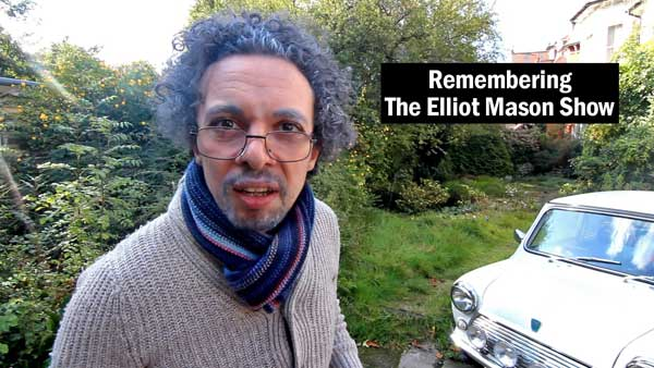 Remembering The Elliot Mason Show